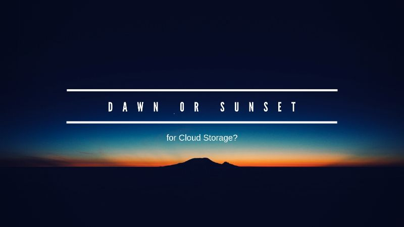 dawn or sunset for cloud storage